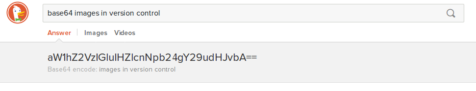 "DuckDuckGo returned a base64-encoded version of the string ""images in version control."""